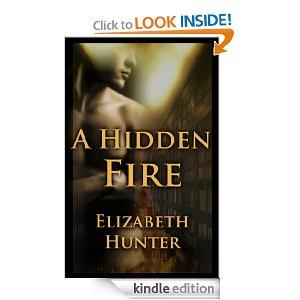 "8/4 Ebook Deal of day: $1.99 ""A Hidden Fire"" by Elizabeth Hunter"
