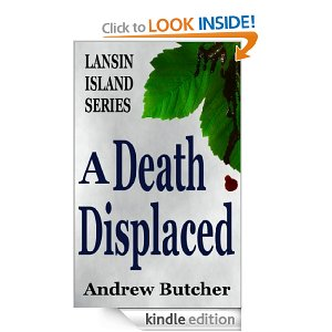 A Death Displacedby Andrew Butcher