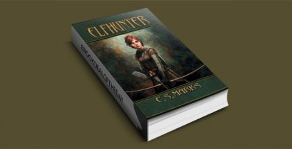 "$2.99 ""Elfhunter (Tales of Alterra, the World that Is.)"" by C.S. Marks"