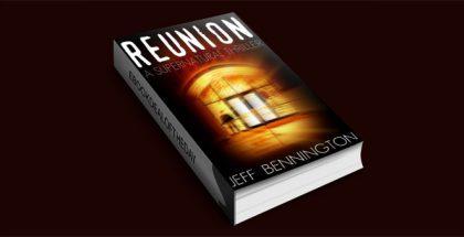 Reunion (A Supernatural Thriller) by Jeff Bennington