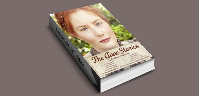 The Anne Stories by Lucy Maud Montgomery