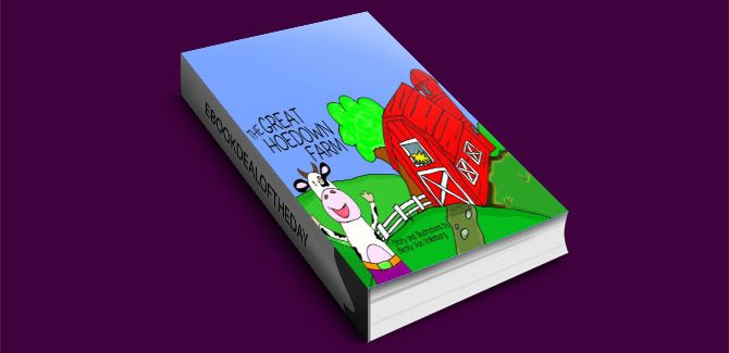 The Great Hoedown Farm by Becky Van Volkinburg