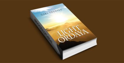 The Light of Ordaya by Gary Swensen