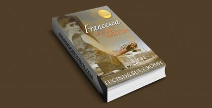 Francesca of Lost Nation by Lucinda Sue Crosby