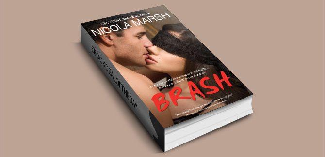 Brash by Nicola Marsh