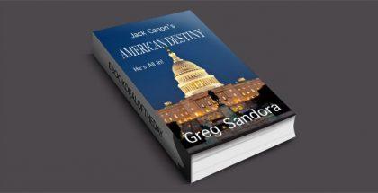 "Jack Canon's American Destiny"" by Greg Sandora"
