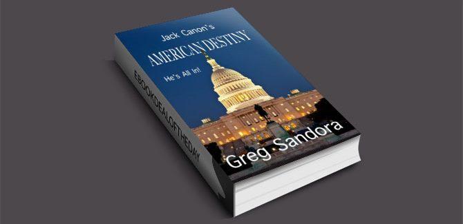 Jack Canon's American Destiny by Greg Sandora
