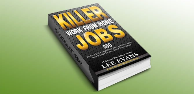 Killer Work from Home Jobs by Lee Evans