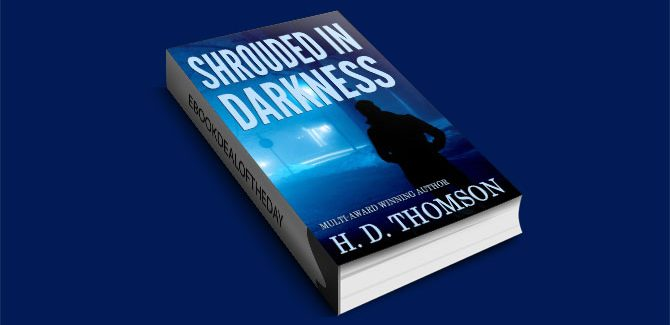 Shrouded in Darkness by H. D. Thomson