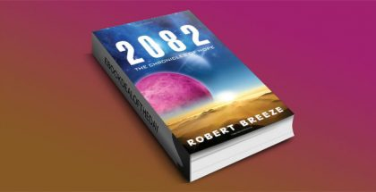 2082: The Chronicles of Hope by Robert Breeze