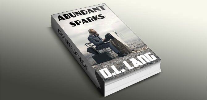 Abundant Sparks by D.L. Lang