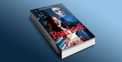 Buried (The Serenity Series, #2) by Marissa Farrar