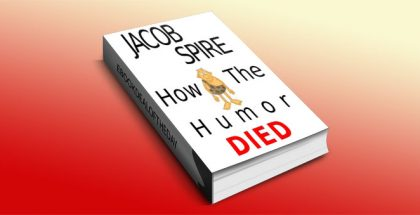 How the Humor Died by Jacob Spire