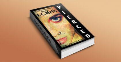 Pierced by J. C. Mells