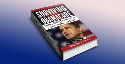 Surviving Obama Care by Matthew Irons
