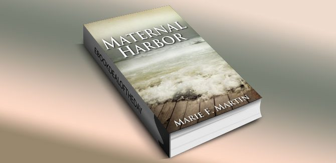 suspense kindle book Maternal Harbor by Marie F. Martin