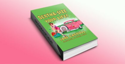 Bertha Size Your Life by Jane Carroll