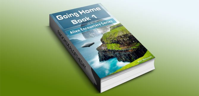 Going Home (Book 1 of the Alien Encounters Series) by Kim Welsman