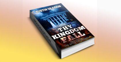 Thy Kingdom Fall by Austin Dragon