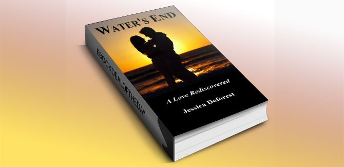 Water's End: A Love Rediscovered by Jessica Deforest
