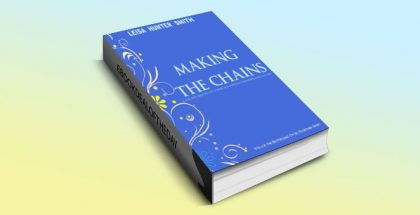 Making The Chains: The I'm So Together Series by Leisa Hunter Smith