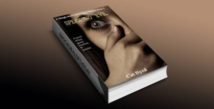 Speak no Evil by Cat Byrd