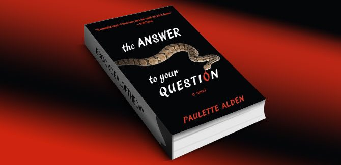 The Answer to Your Question by Paulette Alden