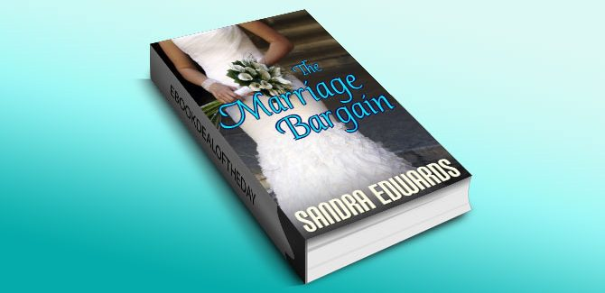 The Marriage Bargain by Sandra Edwards