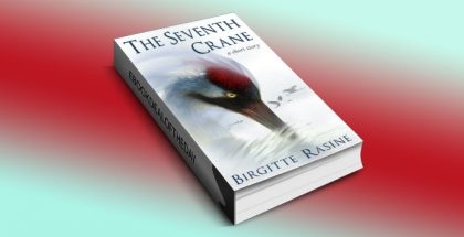The Seventh Crane by Birgitte Rasine