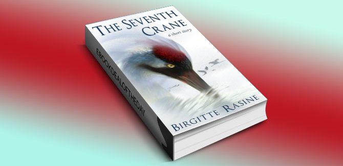 The Seventh Crane by Birgitte Rasine