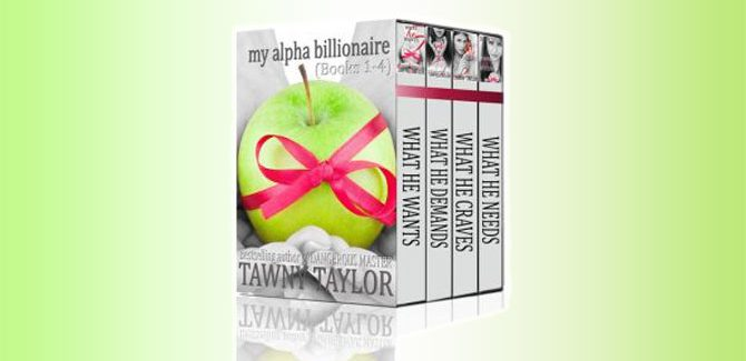 an adult romance nook boxed set My Alpha Billionaire, A New Adult romance by Tawny Taylor