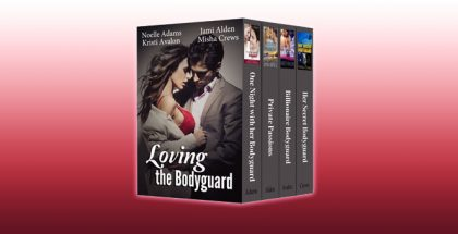 Loving the Bodyguard (bundle of four contemporary romances) by Noelle Adams, Jami Alden, Kristi Avalon, Misha Crews