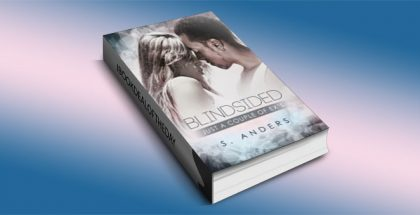 "a contemporary romance ibook ""Blindsided (Just a Couple Ex's)"" by S. Anders"