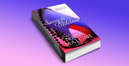 Sassy in Stilettos (A Sassy Contemporary Romance) by Nana Malone