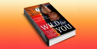 "contemporary romantic suspense ebook ""Wild for You (Tropical Heat Series, Book One)"" by Sophia Knightly with Amazon and Barnes&Noble"