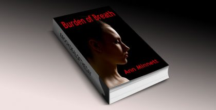 contemporay women's fiction, Burden of Breath by Ann Minnett