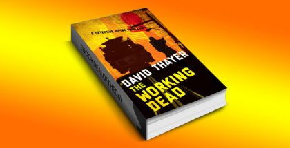 "crime fiction & thriller with kindle ""THE WORKING DEAD (Detective DiPino Thriller)"" by David Thayer"
