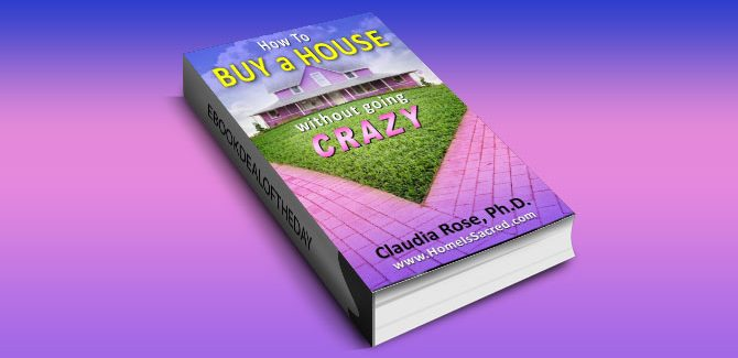 free nonfiction kindle book, How to buy a House without going Crazy