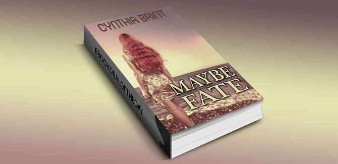 a new adult romance Maybe Fate by Cynthia Brint