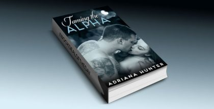 "a werewolf BBW shifter romance ""Taming The Alpha"" by Adriana Hunter"