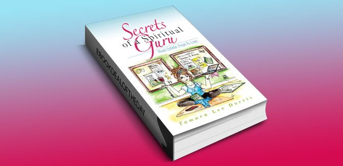 Secrets of a Spiritual Guru by Tamara Lee Dorris