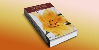 "a romantic fiction ""Trust Me (Holton Series #3)"" by B. L. Blair"