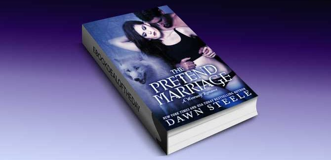 a paranormal romance ebook The Pretend Marriage: A Werewolf Romance by Dawn Steele