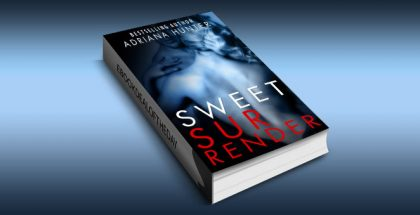 "a bdsm erotic romance ""Sweet Surrender"" by Adriana Hunter."