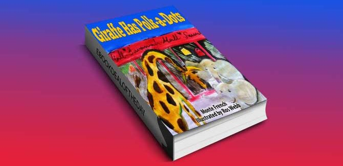 a children's fiction ebook Giraffe has Polk-a-Dots by Monte French, Rehmi Readers Publishing House