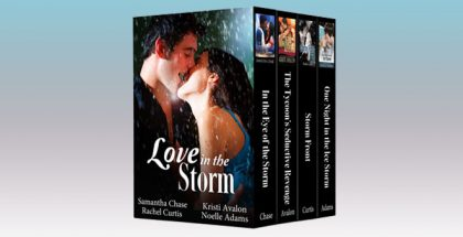 """a romance boxed set """"Love in the Storm (bundle of four contemporary romances)"""" by Samantha Chase, Kristi Avalon, Rachel Curtis, Noelle Adams"""