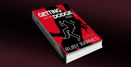 """a crime thriller & suspense kindle book """"Getting Out of Dodge"""" by R. A. Barnes"""