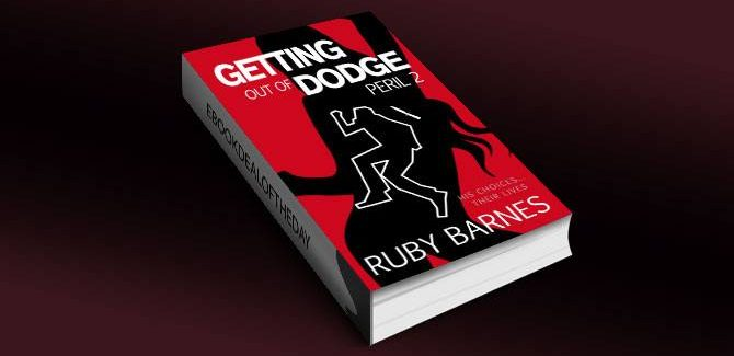 a crime thriller & suspense kindle book Getting Out of Dodge by R. A. Barnes