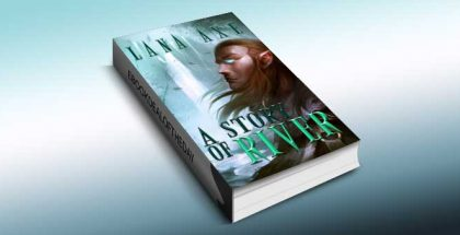 """a fantasy & adventure fiction ebook """"A Story of River"""" by Lana Axe"""