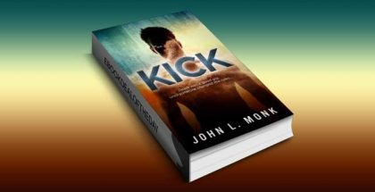 "a mystery & thriller kindle book ""Kick"" by John L. Monk"
